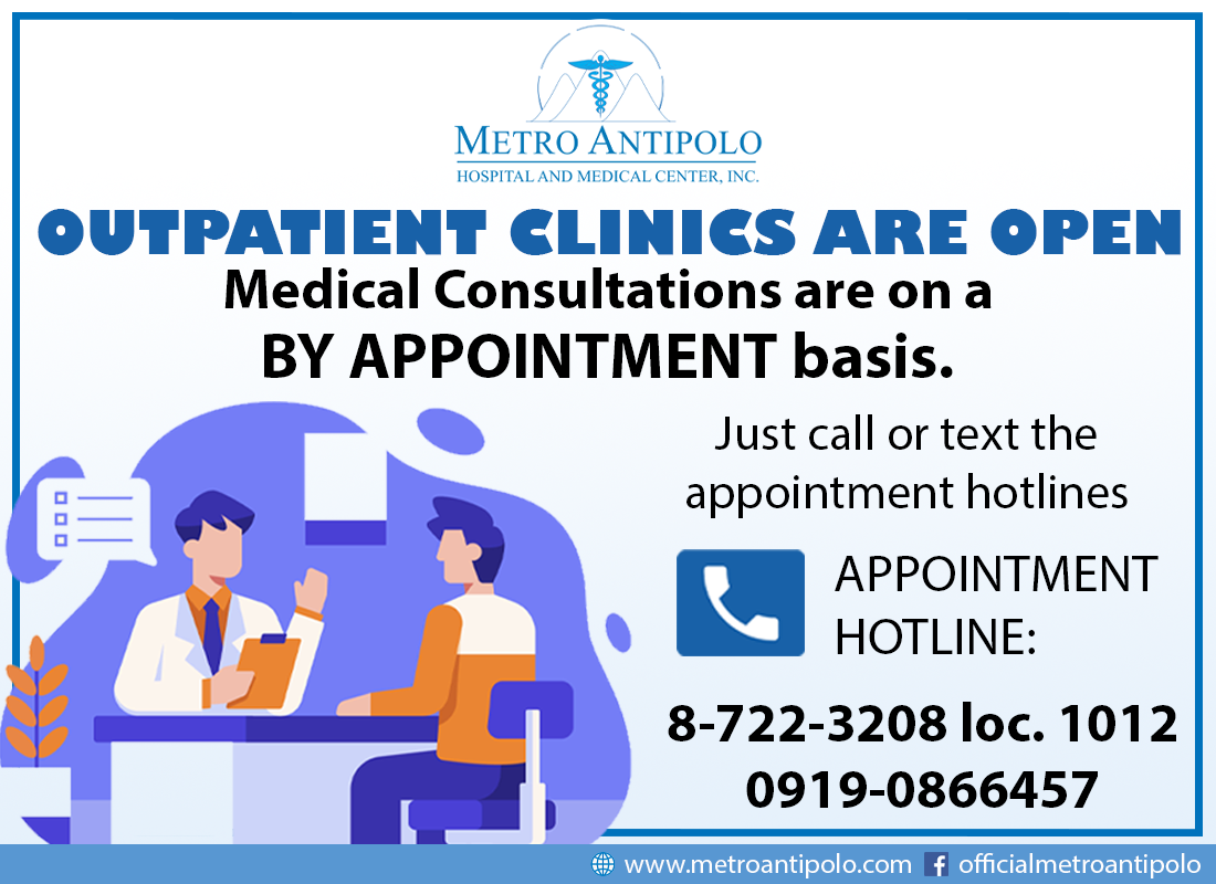 Metro Antipolo Hospital and Medical Center's Outpatient Clinics are OPEN. Medical Consultations are